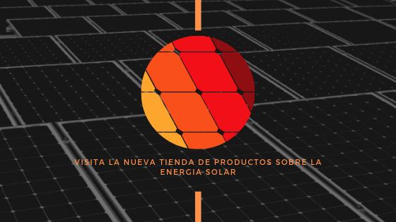 tienda de productos especializados en energía solar